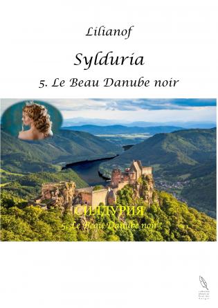 Sylduria V - Le Beau Danube noir