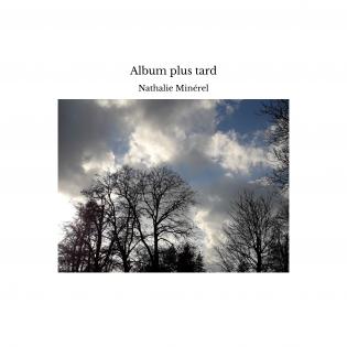 Album plus tard