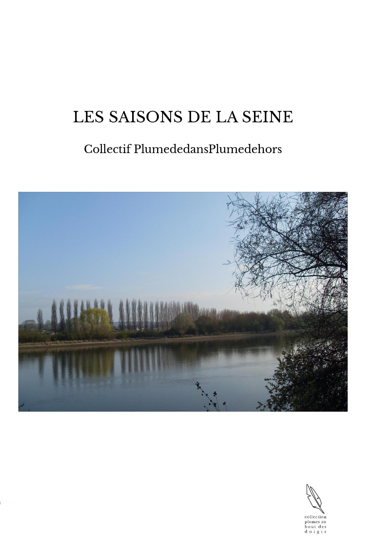 LES SAISONS DE LA SEINE