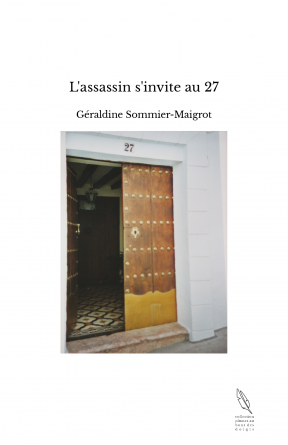 L'assassin s'invite au 27