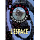 LE GRAND NAPOTAKEU / L'ESPACE