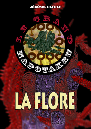 Le Grand Napotakeu / La Flore