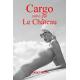 Cargo, suivi par Le Château