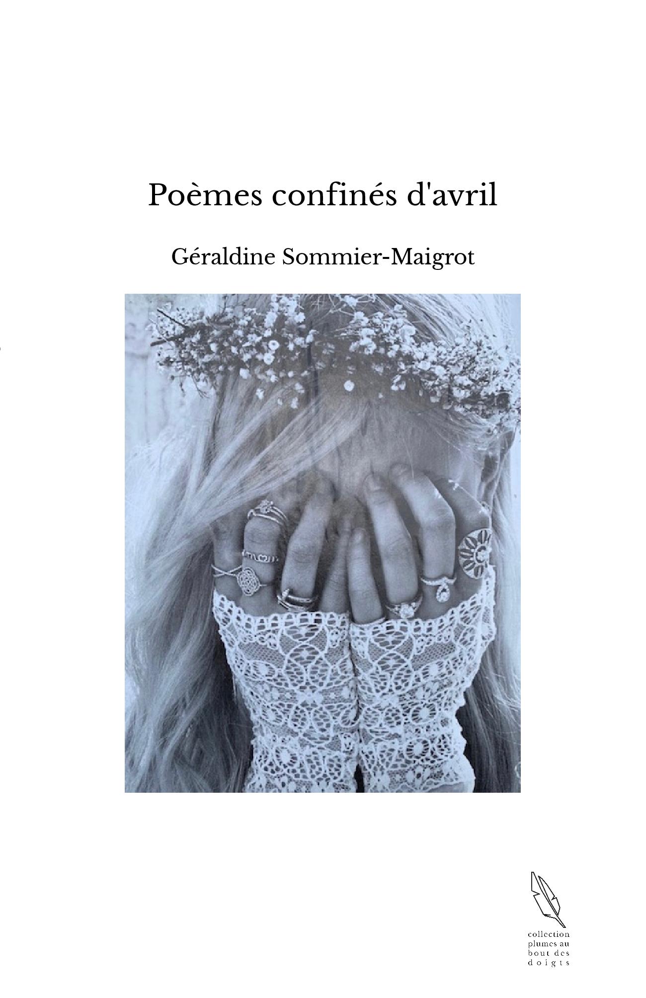 Poèmes confinés d'avril
