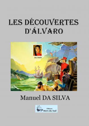 LES DÉCOUVERTES D'ALVARO