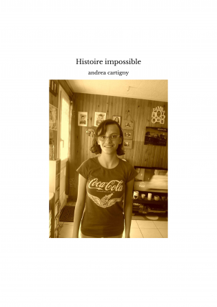 Histoire impossible