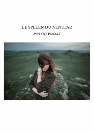 LE SPLEEN DU NENUFAR