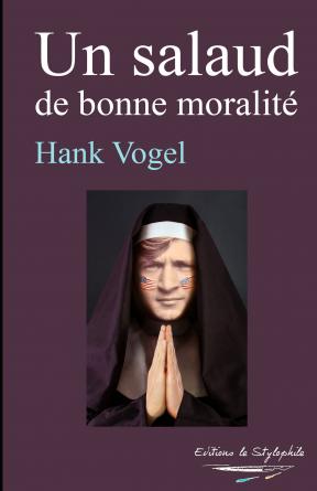 Un salaud de bonne moralité
