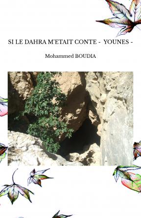 SI LE DAHRA M'ETAIT CONTE - YOUNES -