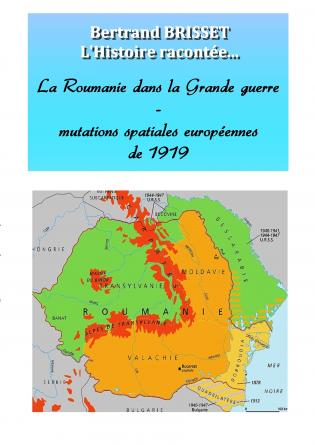 La Roumanie dans la Grande guerre