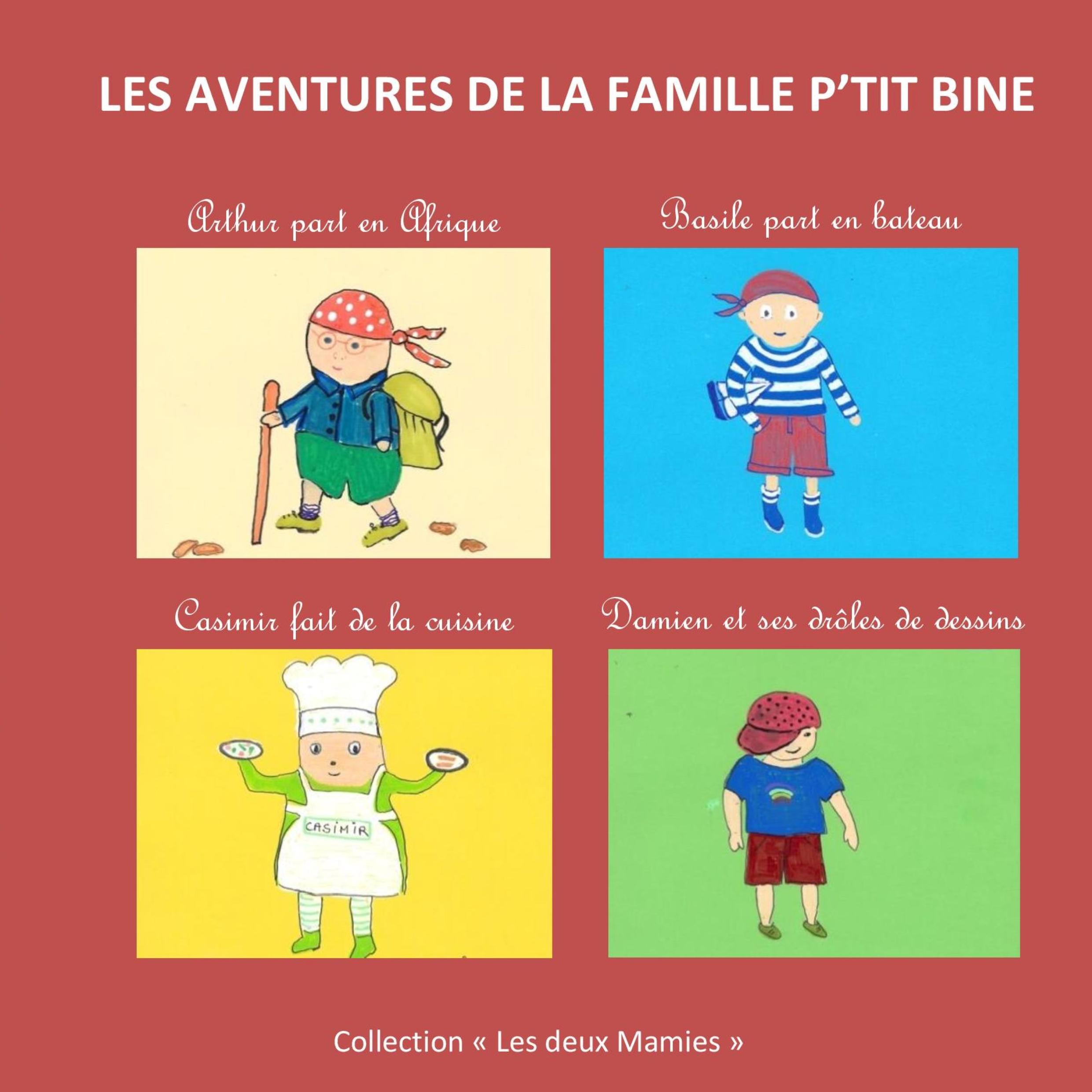 Les aventures de la famille P'tit Bine