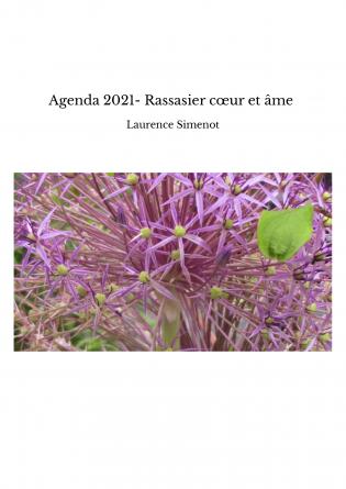 Agenda 2021- Rassasier cœur et âme