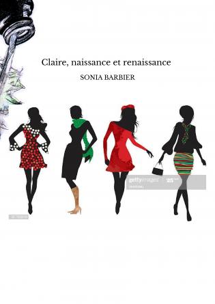 Claire, naissance et renaissance