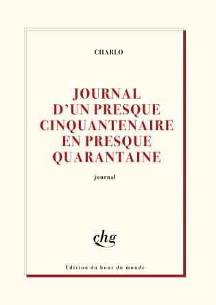 JOURNAL D'UN PRESQUE CINQUANTENAIRE