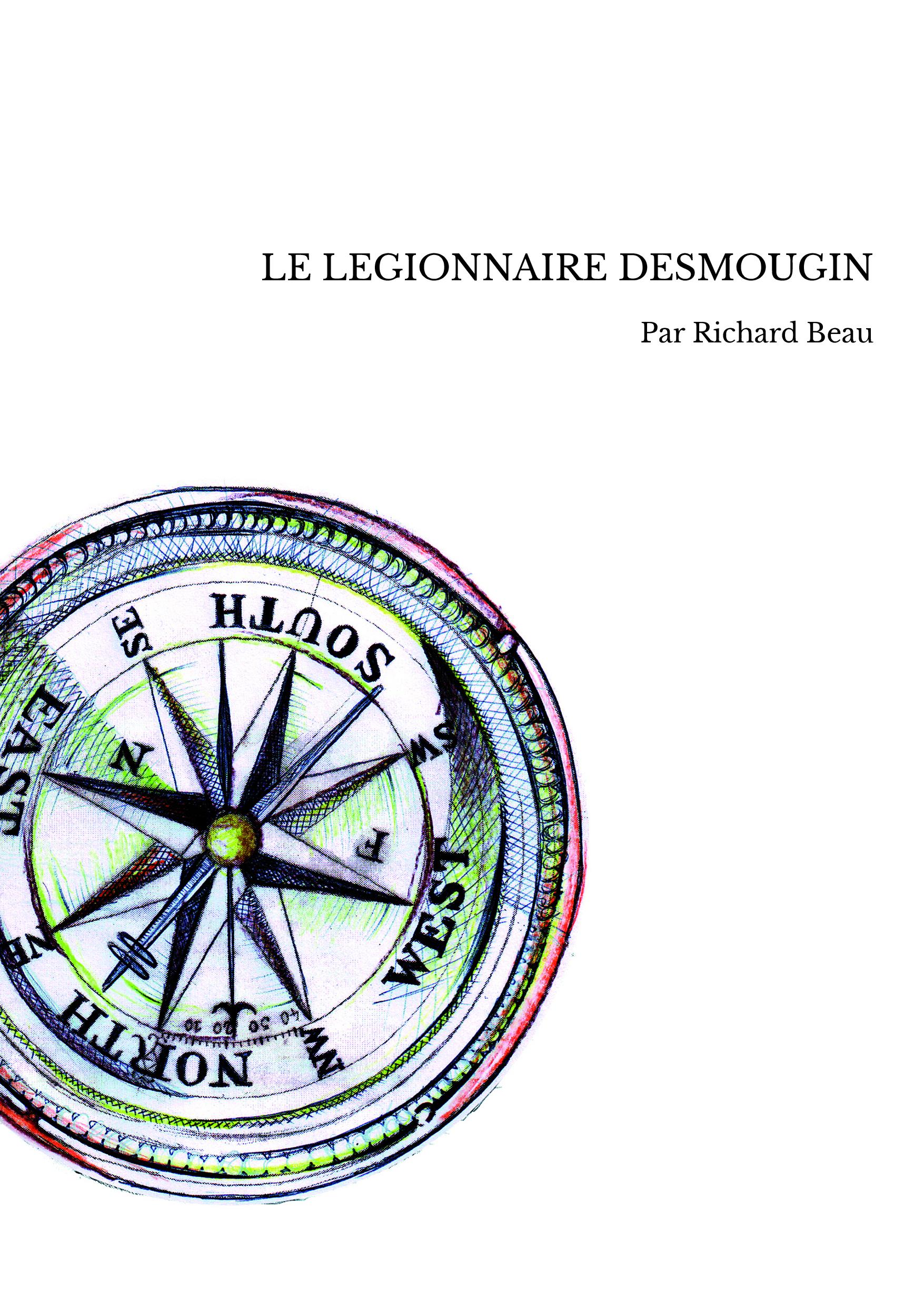 LE LEGIONNAIRE DESMOUGIN