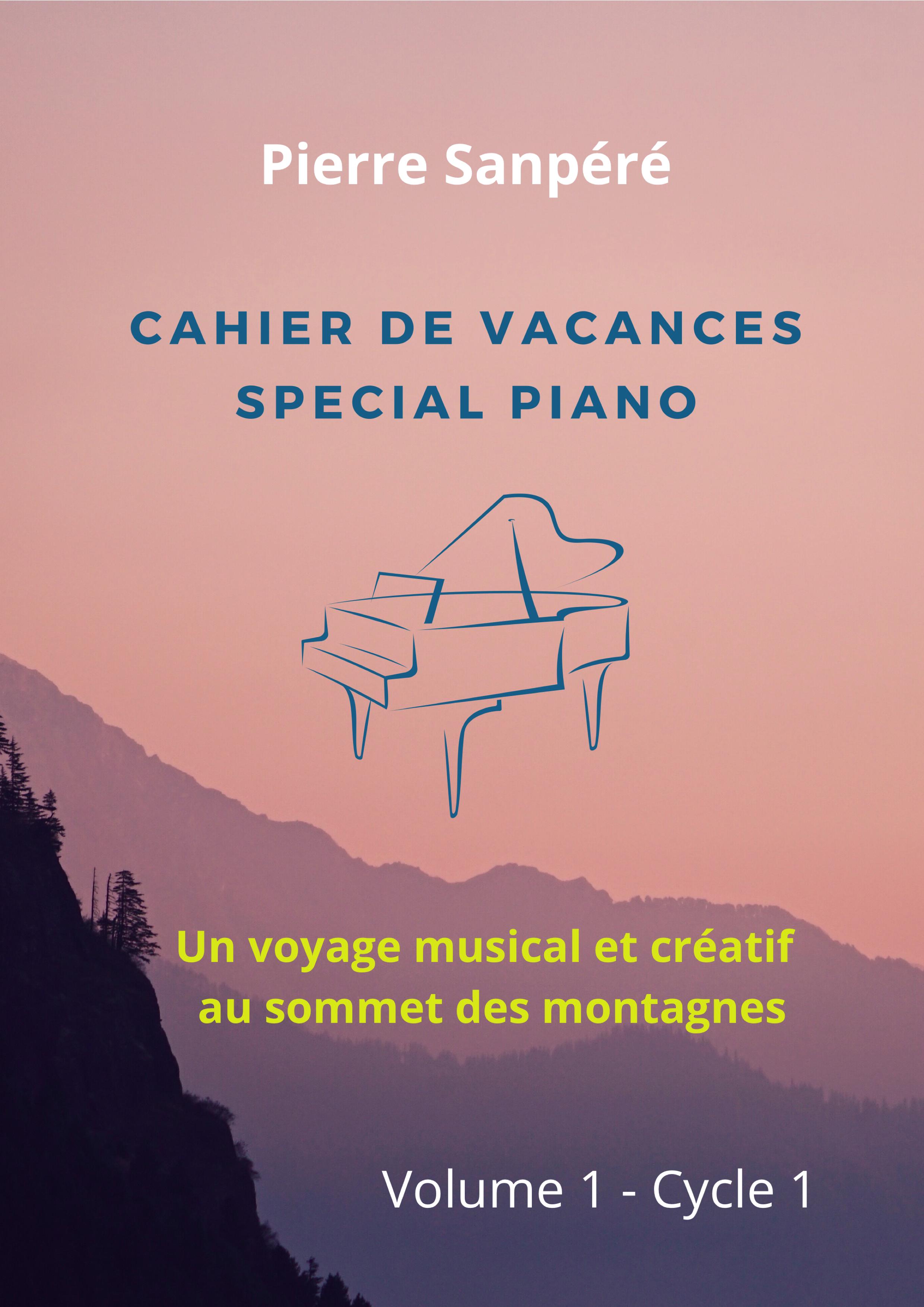 Cahier de vacances pour Piano volume 1