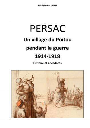 Persac village pendant la guerre 14-18
