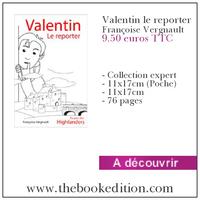 Le livre Valentin le reporter