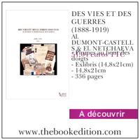 Le livre DES VIES ET DES GUERRES (1888-1919)