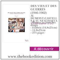 Le livre DES VIES ET DES GUERRES (1946-1962)