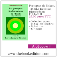 Le livre Préceptes de l'Islam. T2/3:La Dévotion