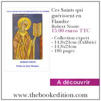 Le livre Ces Saints qui guérissent en Flandre