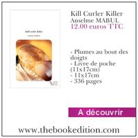 Le livre Kill Curler Killer