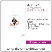 Le livre Mr Toxic !